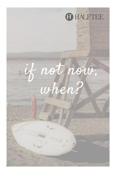 If not now, when? - quotes about motherhood and life! quote, quotes about love, positive quotes motivation, motivation, life quotes inspirational, mom quotes, love, life quotes to live by, happy, quotes about change