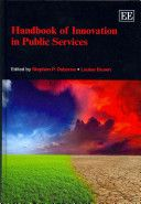 Handbook of Innovation in Public Services / edited by Stephen P. Osborne and Louise Brown (2013).