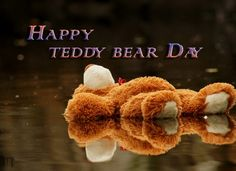 HAPPY TEDDY BEAR DAY WISHES IMAGES WALLPAPERS