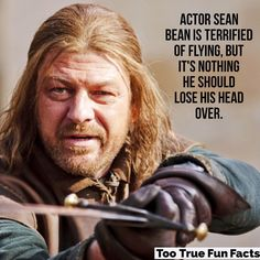 ... Again. #seanbean #flying #fear #gameofthrones #comedy #funny #humor #parody #satire #funnypictures #funnypics #trivia #facts #funfacts