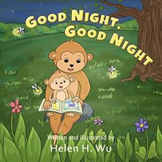 Good Night, Good Night: A Going to Sleep Picture Book - A Rhyming Bedtime Story,sweet dreams come from good night books.