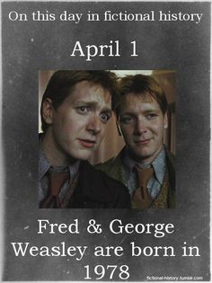 Harry Potter Series (Source) Names: Fred Weasley; George Weasley Birthdate: April 1978 Sun Sign: Aries, the Ram Animal Sign: Earth Horse Harry Potter Facts, Harry Potter Birthday, Harry Potter Books, Harry Potter Love, Harry Potter Universal, Harry Potter Fandom, Harry Potter World, Harry Potter Characters Birthdays, Fred Y George Weasley