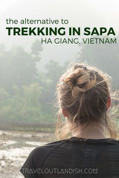 Far out of the way, Ha Giang is an adventurous alternative to trekking in Sapa. How to get there, trekking routes, and where to stay in Ha Giang, Vietnam..