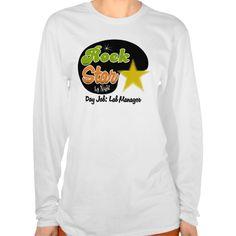 Rock Star By Night - Day Job Lab Manager T Shirt, Hoodie Sweatshirt