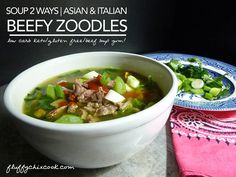 Low Barb Beefy Zoodle Soup 2 Ways - Asian Style