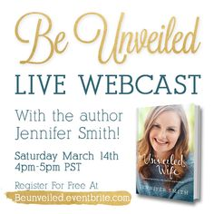 @unveiledwife is hosting a live webcast this Sat. March 14th! She will be chatting about the #unveiledwifebook & what it means to be unveiled. Register here: http://unveiledwife.com/be-unveiled-live-webcast/