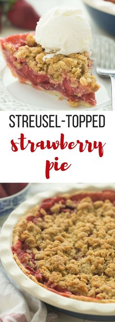 This Streusel-Topped Fresh Strawberry Pie Recipe is loaded with fresh strawberries (though you could use any berries!) and topped with a crunchy brown sugar streusel. The best way to use your summer berries! Perfect for 4th of July or summer cookouts. Includes step by step recipe video. | pie recipe | strawberry recipes | strawberry dessert | summer dessert