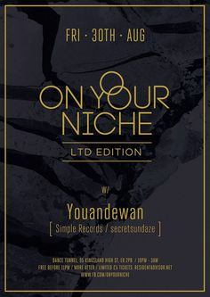 On Your Niche feat. youandewan | Dance Tunnel | London | https://beatguide.me/london/event/dance-tunnel-on-your-niche-ltd-youandewan-20130830/poster/