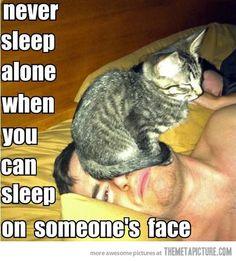 Never sleep alone…