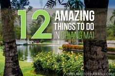 12 Amazing Thing to Do in Chiang Mai