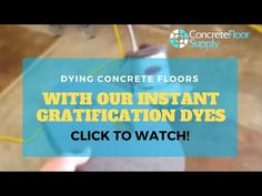 Step 1 video 1. Dying Concrete Floors With Our Instant Gratification Dyes - YouTube