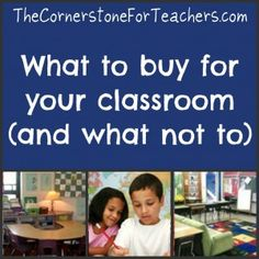A comprehensive list of things you should buy for your classroom and things you should not.