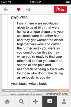 I now know what to write my book about... I'm literally going to wright a book about a world with this exept its not a necklace its in the middle of ur heart soo BYE! P.S. I might not be on pintrest for a day or two.... lol jk THAT WOULD NEVER HAPPEN!