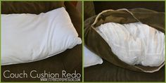 How to fix sagging couch cushions --leave the fluff inside but add a pillow in there! Of course! Doing this today!