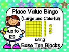 Students will get to practice skip counting using Base Ten Blocks up to 120 with this Place Value Bingo Game. Seven different sheets with bright, colorful clip art.