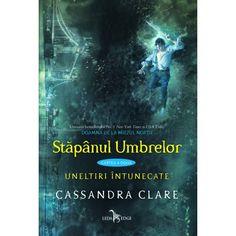 Uneltiri Intunecate: Stapanul Umbrelor – vol.2, de Cassandra Clare
