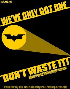Don't Waste the Bat Signal #batman  Wisdom from Alfred.