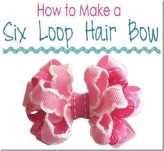 Fabric Bows and More: How to Make a Six Loop Hair Bow by The Ribbon Retr...