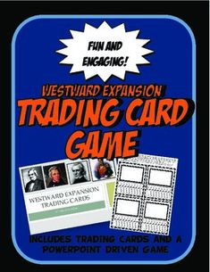 Westward Expansion Trading Cards With Powerpoint Game Trading Activity