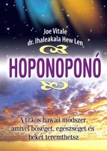 A Ho'oponopono - Szindrana-Mandala Mantra, Joe Vitale, New Life, Ayurveda, Law Of Attraction, Happy Life, Karma, Health Fitness, Mindfulness