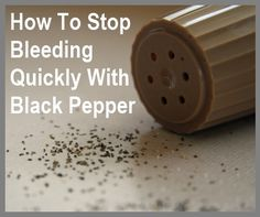 How To Stop Bleeding With Black Pepper