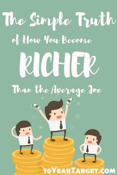 This is a guide to the simple truth to how you become richer than the average Joe. It is really simpler than you might think. Money Plan, Cash Money, Money Tips, Making Money Teens, Average Joe, Finance Books, Finance Organization, How To Become Rich, Make Money Fast