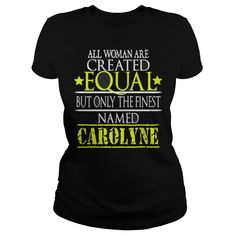 Best BEST CAROLYNN IS THE FINEST WOMAN FRONT T SHIRT  Shirt #gift #ideas #Popular #Everything #Videos #Shop #Animals #pets #Architecture #Art #Cars #motorcycles #Celebrities #DIY #crafts #Design #Education #Entertainment #Food #drink #Gardening #Geek #Hair #beauty #Health #fitness #History #Holidays #events #Home decor #Humor #Illustrations #posters #Kids #parenting #Men #Outdoors #Photography #Products #Quotes #Science #nature #Sports #Tattoos #Technology #Travel #Weddings #Women