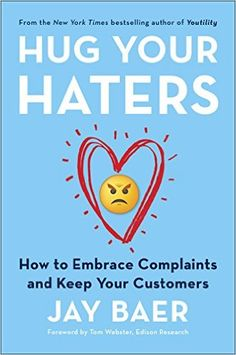 Ross picked up Hug Your Haters: How to Embrace Complaints and Keep Your…