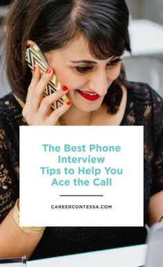 Phone interviewing is an essential skill. These days, a phone interview is often a non-negotiable prerequisite to an in-person interview. That's why we rounded up some tips to help you ace your call. | CareerContessa.com