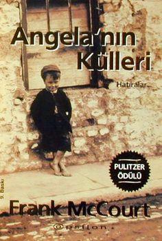 angela'nın külleri.. bana okumayı sevdiren ilk kitap.. mutalaka ama mutlaka okumalısınız -B.Ç