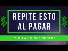 REPITE ESTA FRASE Y ATRAE TODO LO QUE DESEAS Y NECESITAS EN TU VIDA - YouTube