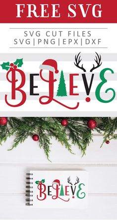 holiday signs FREE Christmas Believe SVG cut file, - holiday Christmas Svg, Christmas Quotes, Christmas Pictures, Cricut Projects Christmas, Christmas Design, Christmas Wreaths, Fun Diy Crafts, Diy Craft Projects, Wine Bottle Crafts