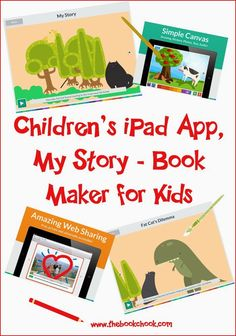 The Book Chook: Children's #iPad App, My Story - Book Maker for Kids #edtech