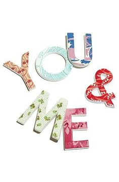 Create your own sign! Decorative letters.