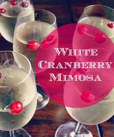 White Cranberry Mimosas. So easy yet so festive! Good idea for Xmas eve afternoon when Karen and family come over.