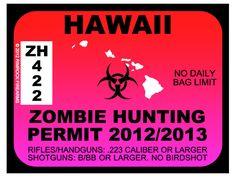 Hawaii Zombie Hunting Permit