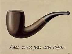 QUIT SMOKING. The Treachery of Images (This Is Not a Pipe), René Magritte, 1929. The Los Angeles County Museum of Art