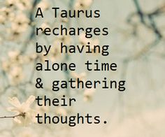Daily Horoscope Taureau- A Taurus recharges by having alone time & gathering their thoughts. Astrology Taurus, Zodiac Signs Taurus, My Zodiac Sign, Zodiac Facts, Taurus Woman, Taurus And Gemini, Pisces, Infp, Introvert