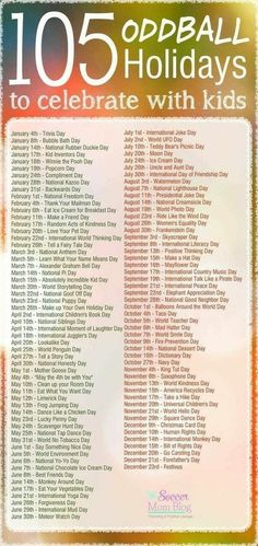 105 Weird And Wacky Holidays To Celebrate With Kids Looking For Boredom Busters Grab This List Of Over 100 Unique Holidays And Find Something Fun To Celebrate As A Family Wacky Amp Weird Holidays Every Month Ad Wacky Holidays, Weird Holidays, Unusual Holidays, List Of Holidays, Funny Holidays, Extra Holidays, Everyday Holidays, Holidays Events, School Holidays