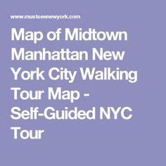 Map of Midtown Manhattan New York City Walking Tour Map - Self-Guided NYC Tour