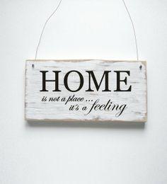 HOME is not a place ... it´s a Feeling Dekoschild Türschild Shabby von DÖRPKIND auf DaWanda.com  mehr Schilder auf www.doerpkind.de