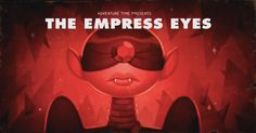 The Empress Eyes (Stakes part 4; S7, E9) title card