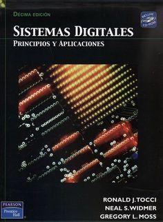 Tocci, Ronald J.  Sistemas digitales: Principios y aplicaciones [En línea]. 10ª ed. México: Pearson, 2007. Ejemplares 6. Disponible desde la Biblioteca Virtual de Pearson. ISBN 9789702614784