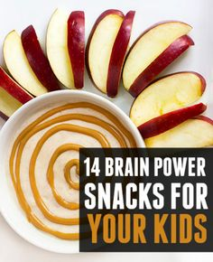 14 brain power snacks for your kids!