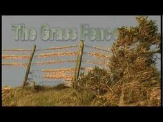 The Grass Fence - episode 1 - introduction
