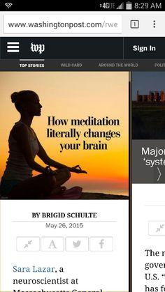 http://www.washingtonpost.com/rweb/culture/how-meditation-changes-your-brain/2015/05/26/e587d0794037fb68250013db393c79e3_story.html?tid=kindle-app