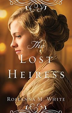 The Lost Heiress (Ladies of the Manor) by Roseanna M. White http://www.amazon.com/dp/0764213504/ref=cm_sw_r_pi_dp_EkM7ub0R2CZ66