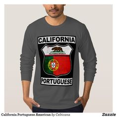 #California #Portuguese American T-Shirt. Designs available on a wide range of t-shirts and hoodies. #zazzle #portugal