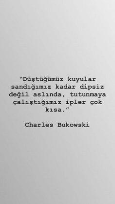 #dipsiz #kuyu #tutunmak #ask #sevda #ozlem #huzur #hayat Book Quotes, Words Quotes, Life Quotes, Sayings, Meaningful Sentences, Meaningful Words, Motivation Sentences, Charles Bukowski, Beauty Quotes
