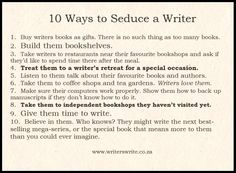 10 Ways to Seduce a Writer - Writers Write